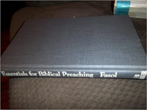 Essentials for Biblical Preaching: An Introduction to Basic