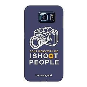 HomeSoGood I Shoot People Multicolor 3D Mobile Case For Samsung S6 (Back Cover)
