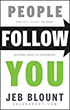 img - for People Follow You: The Real Secret to What Matters Most in Leadership book / textbook / text book