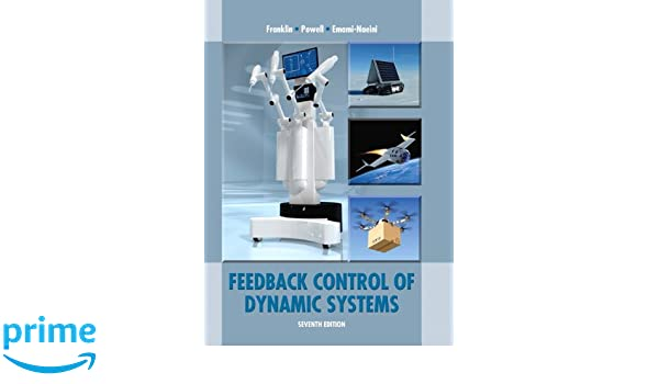 Feedback control of dynamic systems 7th edition gene f franklin feedback control of dynamic systems 7th edition gene f franklin j david powell abbas emami naeini 9780133496598 books amazon fandeluxe Image collections
