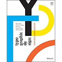 Typographic Design: Form and Communication, Sixth Edition