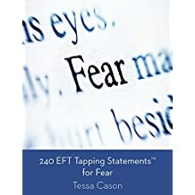 240 EFT Tapping Statements for Fear