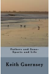 Fathers and Sons-Sports and Life Paperback