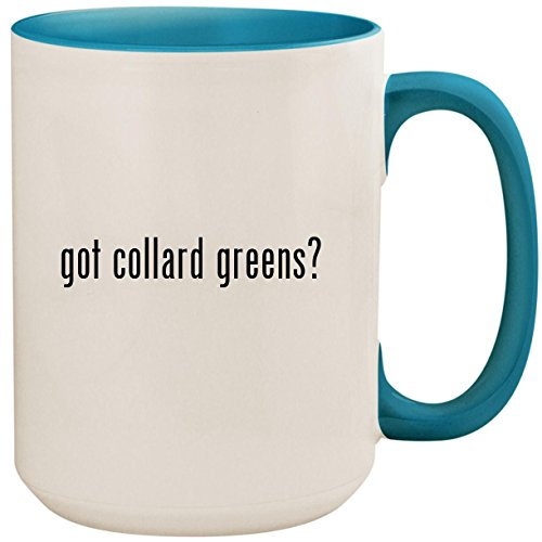 (got collard greens? - 15oz Ceramic Colored Inside and Handle Coffee Mug Cup, Light Blue)