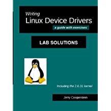 Writing Linux Device Drivers: Lab Solutions: a guide with exercises