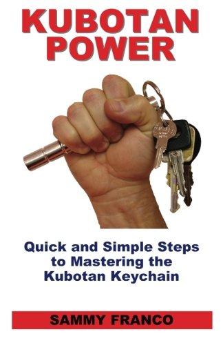Kubotan-Power-Quick-and-Simple-Steps-to-Mastering-the-Kubotan-Keychain