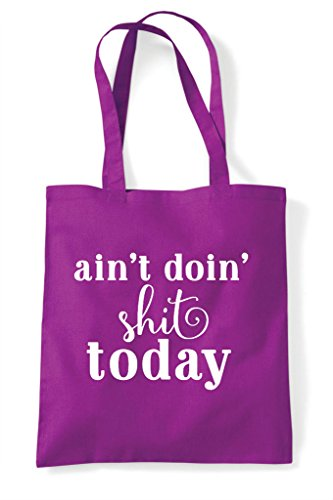Doing Statement Aint Tote Today Shopper Bag Magenta Shit PwdRwq6