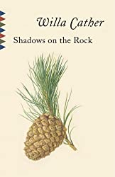 Shadows on the Rock (Vintage Classics)