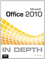 Microsoft Office 2010 In Depth Front Cover