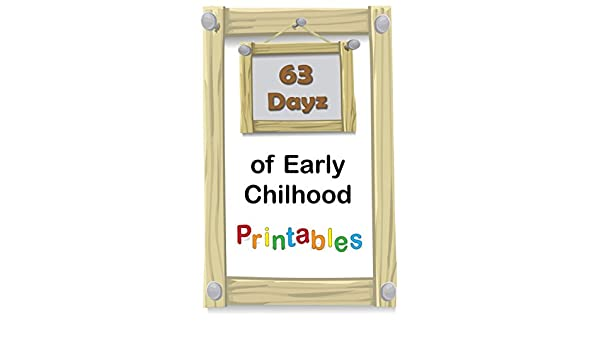 Amazon.com: 63 Dayz of Early Childhood Printables: PreK to K ...