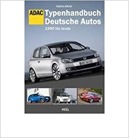 a7ad154609 Typenhandbuch Deutsche Autos 1970 bis 1990  Edition ADAC. (Paperback)(German)  - Common  By (author) Tobias Krenz  0884562672444  Amazon.com  Books