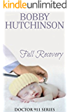 Full Recovery: Emergency Series, Medical Romance (Doctor 911 Series Book 2)