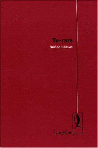 tu-rare-french-edition