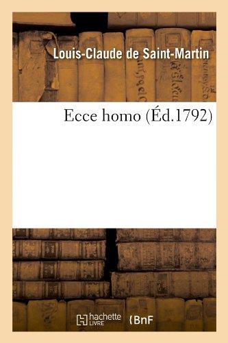 Download Ecce Homo (Ed.1792) (Litterature) (French Edition) pdf