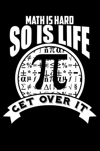 Math Is Hard So Is Life Get Over It: Lined Sample Notebook]()