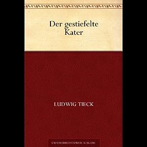 Der gestiefelte Kater (German Edition)