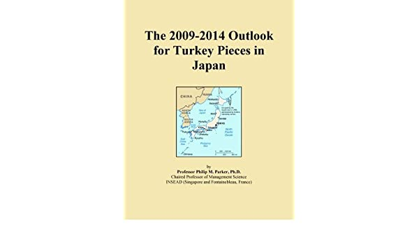 The 2009-2014 Outlook for Turkey Pieces in Japan: Icon Group ...