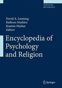 Encyclopedia of Psychology and Religion (2 Volume Set)
