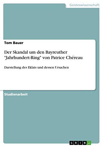 Der Skandal um den Bayreuther