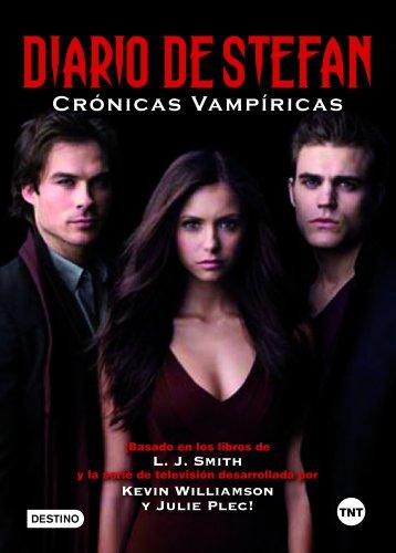 Diario de Stefan: Crónicas vampíricas (Spanish - And Alma Stefan