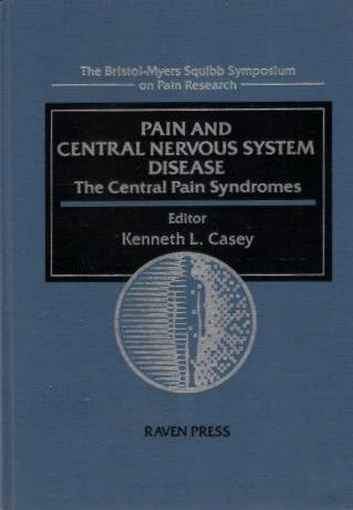 pain-and-central-nervous-system-disease-the-central-pain-syndromes-bristol-myers-squibb-symposium-on
