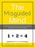 The Misguided Mind