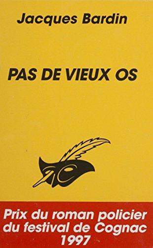 Amazon Com Pas De Vieux Os French Edition Ebook Jacques