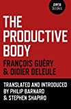 img - for The Productive Body by Didier Deleule (2014-03-28) book / textbook / text book