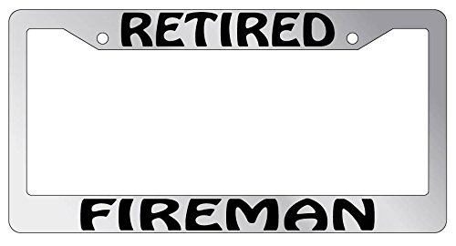 Retired Fireman High Quality Chrome Plastic License Plate Frame (Fireman License Plate)