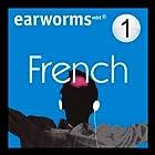 Rapid French: Volume 1 Hörbuch von Earworms Learning Gesprochen von: Marlon Lodge