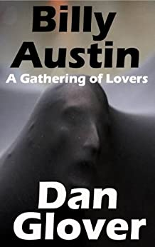 Billy Austin (A Gathering of Lovers Book 1) by [Glover, Dan]