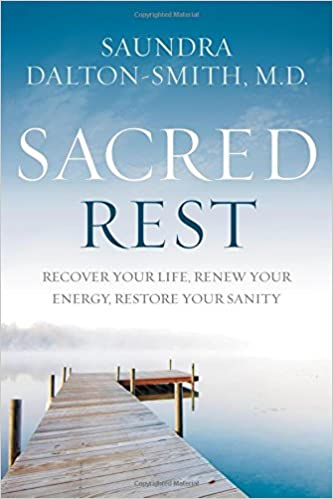 Sacred Rest by Saundra Dalton-Smith | book review