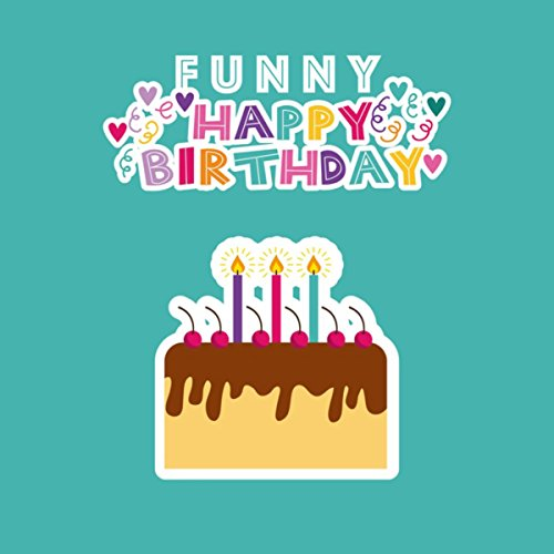 - Funny Happy Birthday