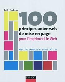 100 principes universels de mise en page pour l'imprimé et le Web par Tondreau