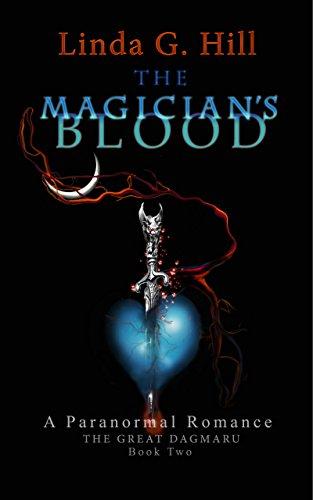 The Magician's Blood: A Paranormal Romance (The Great Dagmaru Book 2)