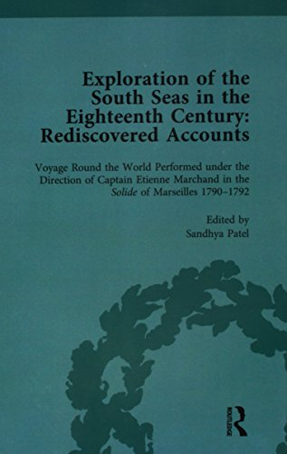 Exploration of the South Seas in the Eighteenth Century: Rediscovered Accounts, Volume II: Voyage Round the World Performed under the Direction of ... the Solide of Marseilles 1790-1792 (Volume 2) (Best Frigates In The World)