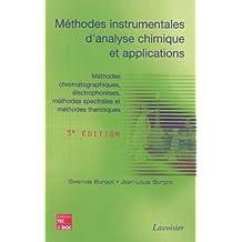 mÉthodes instrumentales d'analyse chimique et applications: Méthodes chromatographiques, électrophorèses, méthodes spectrales et thermiques