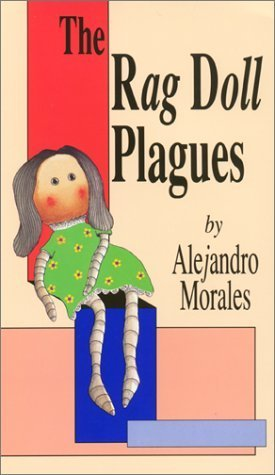 (The Rag Doll Plagues by Alejandro Morales (1994-08-04))