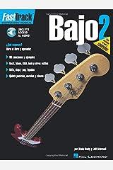 FastTrack Bass Method 2 - Spanish Edition (Fast Track (Hal Leonard)) Paperback