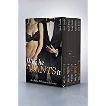 Why He Wants It : The Complete Collection