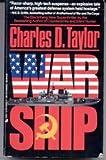 War Ship, Charles D. Taylor, 051509952X