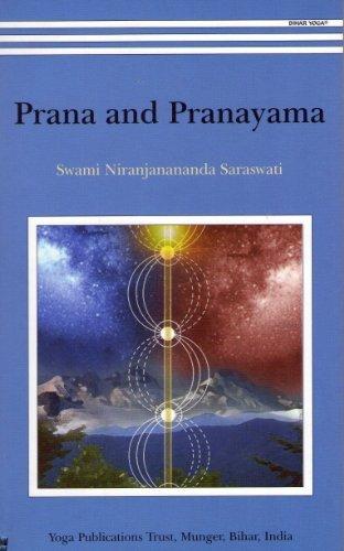 Prana And Pranayama by Swami Niranjanananda Saraswati (2010-01-01) (Prana Tree)