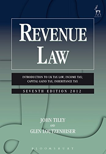 Revenue Law: Introduction to UK Tax Law; Income Tax; Capital Gains Tax; Inheritance Tax (Seventh Edition)