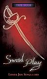 Sword Play (The Seer Series)