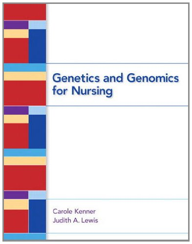 Genetics and Genomics for Nursing