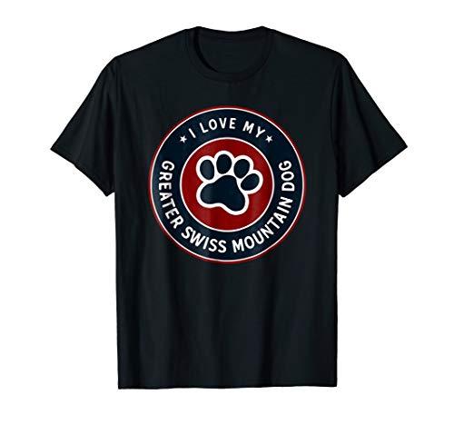 I Love Greater Swiss Mountain Dog T-Shirt - Dog Shirt