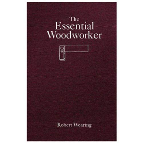 The Essential Woodworker ()