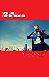 SPEED of Implementation: Strategies for Taking Massive Action, Evolving, and Speeding Up Your Journey Towards Success