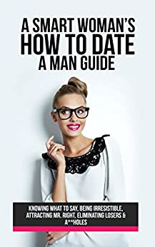 """dating a smart guy Smart choices think of the discussion as """"a prenup for dating,"""" she says money may receive compensation for some links to products and services on this."""