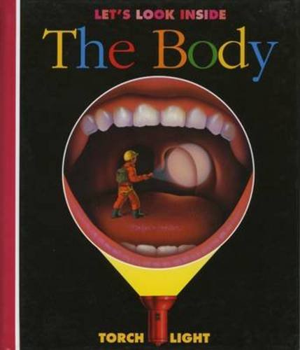 Read Online Let's Look Inside the Body (First Discovery/Torchlight) pdf